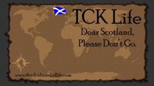 Dear-Scotland-Please-Don't-Go
